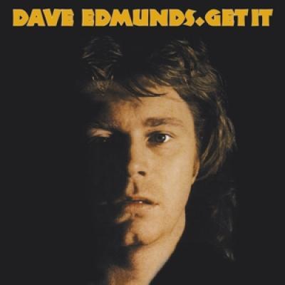 Edmunds, Dave - Get It