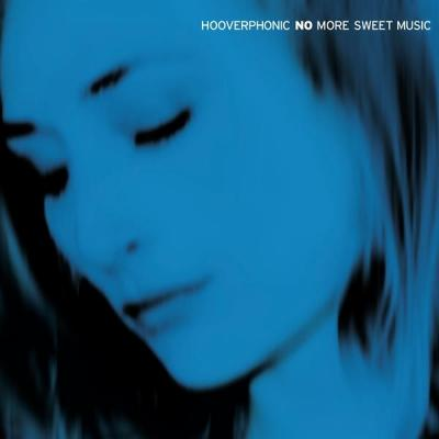 Hooverphonic - No More Sweet Music (2LP)