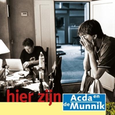 Acda & De Munnik - Hier Zijn (20Th Anniversary) (LP)