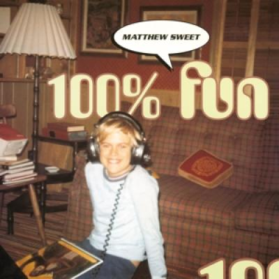 Sweet, Matthew - 100% Fun (LP)