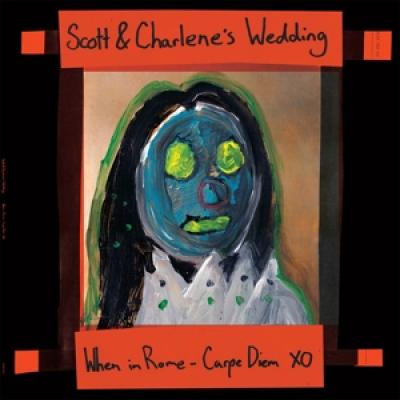 Scott & Charlene'S Wedding - When In Rome, Carpe Diem (12INCH)