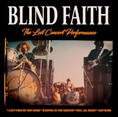 Blind Faith - Lost Concert Performance