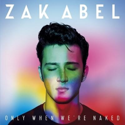 Abel, Zak - Only When We're Naked