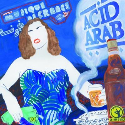 Acid Arab - Musique De France (2LP)