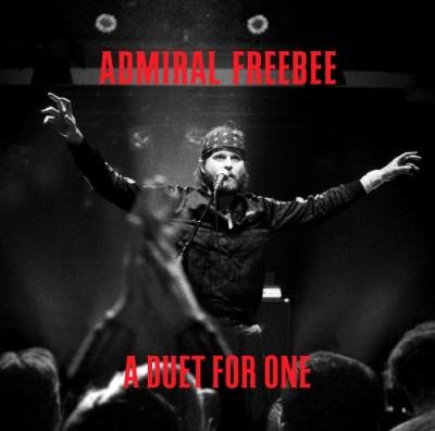 Admiral Freebee - A Duet For One (LP+CD)