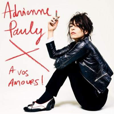Adrienne Pauly - A Vos Amours