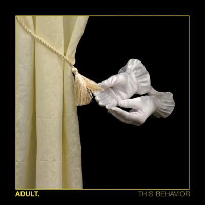 Adult. - This Behavior (Yellow Vinyl) (LP+Download)