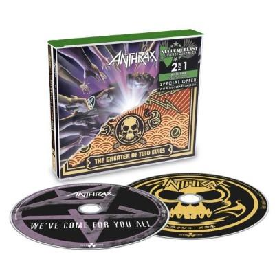 Anthrax - We've Come For You All / The Greater of Two Evils (2CD)