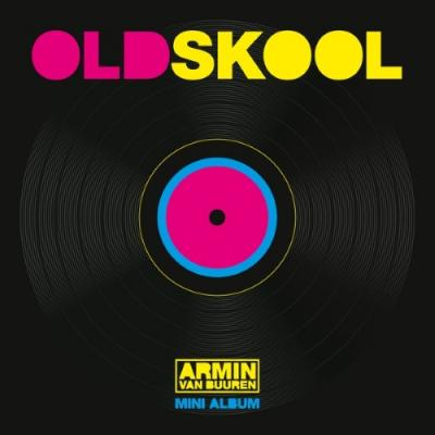 Armin Van Buuren - Old Skool (Mini-album)
