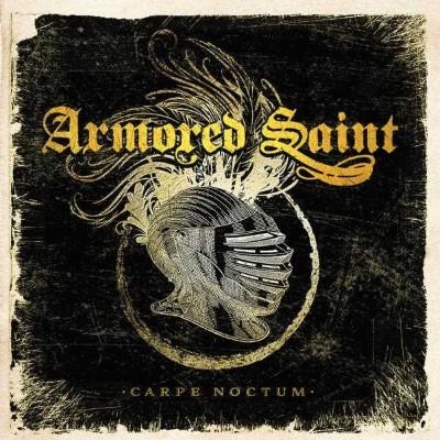 Armored Saint - Carpe Noctum