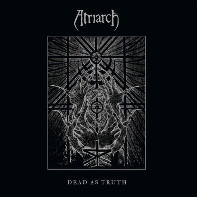 Atriarch - Dead As Truth (LP)