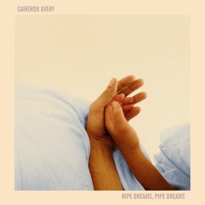 Avery, Cameron - Ripe Dreams, Pipe Dreams (LP+Download)