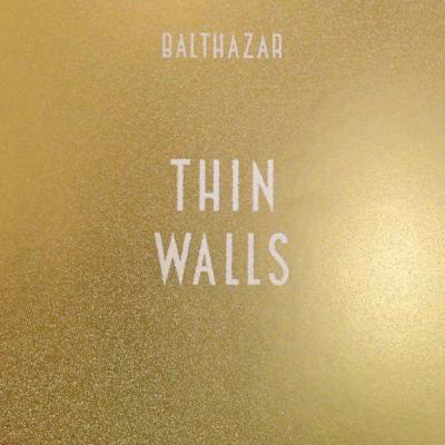 Balthazar - Thin Walls (Deluxe) (2CD)