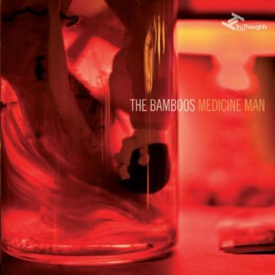 Bamboos, The - Medicine Man (LP+CD) (cover)
