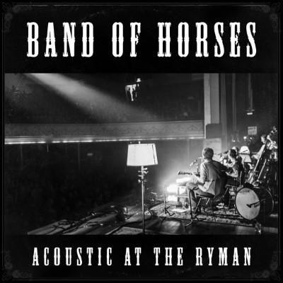 Band Of Horses - Acoustic At The Ryman (LP)