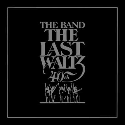 Band, The - Last Waltz (40th Anniversary Edition) (2CD)