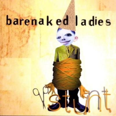 Barenaked Ladies - Stunt