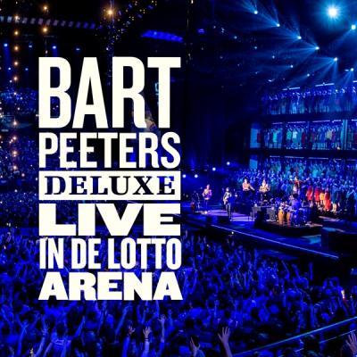 Peeters, Bart - Bart Peeters Deluxe (Live In De Lotto Arena) (2CD)