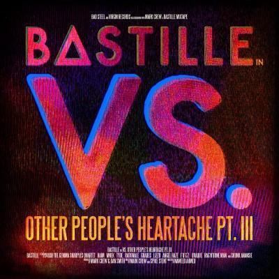 Bastille - Vs. (Other People's Heartache Pt. III)