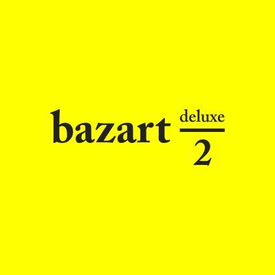 Bazart - 2 Deluxe (2CD)