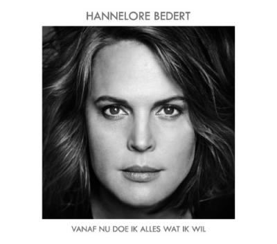 Bedert, Hannelore - Vanaf Nu Doe Ik Alles Wat Ik Wil