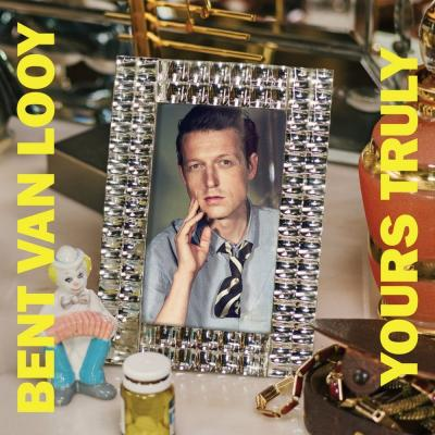 Van Looy, Bent - Yours Truly (LP)