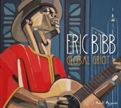 Bibb, Eric - Global Griot (2CD)