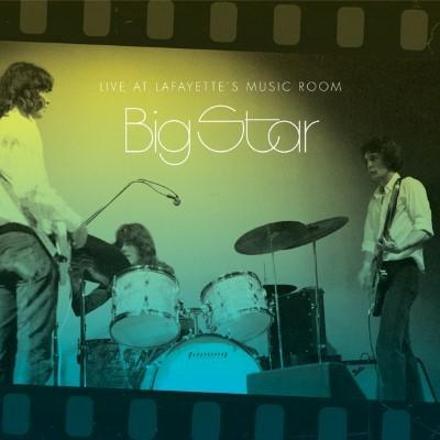 Big Star - Live At Lafayette's Music Room (2LP+Download)