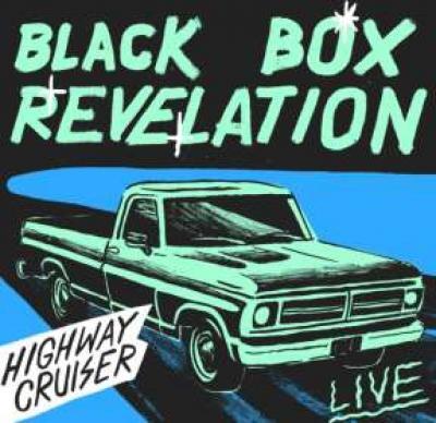 Black Box Revelation - Highway Cruiser Live (LP)