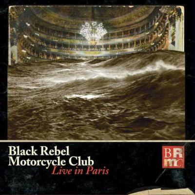 Black Rebel Motorcycle Club - Live In Paris (2CD+DVD)