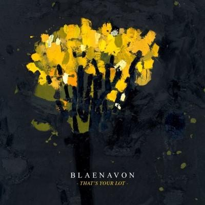 Blaenavon - That's Your Lot (2LP+Download)