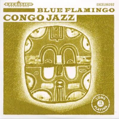 Blue Flamingo - Congo Jazz (LP) (cover)