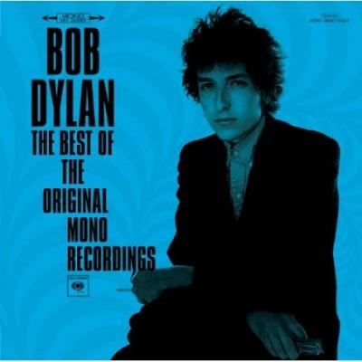 Dylan, Bob - The Best Of The Original Mono Recordings (cover)