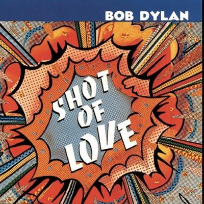 Dylan, Bob - Shot Of Love (cover)