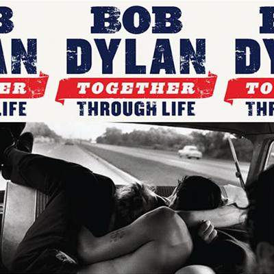 Dylan, Bob - Together Through Life (cover)