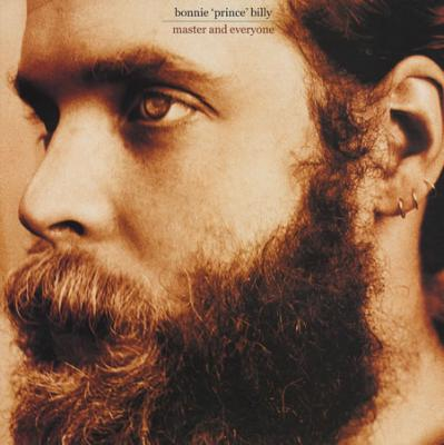Bonnie Prince Billy - Master & Everyone (cover)
