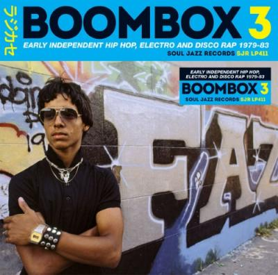 Boombox 3 (Early Independent Hip Hop, Electro & Disco Rap 1979-83) (3LP)