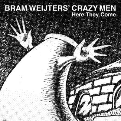 Bram Weijters' Crazy Men - Here They Come (LP)