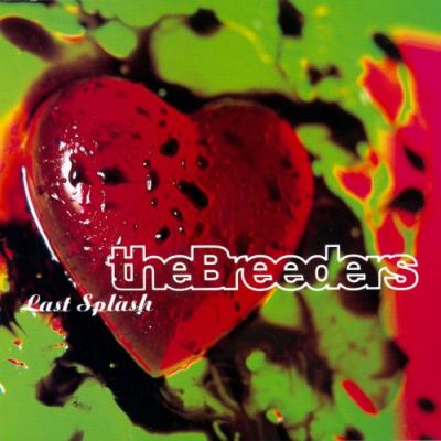 Breeders - Last Splash (cover)