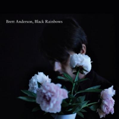 Brett Anderson - Black Rainbows (cover)