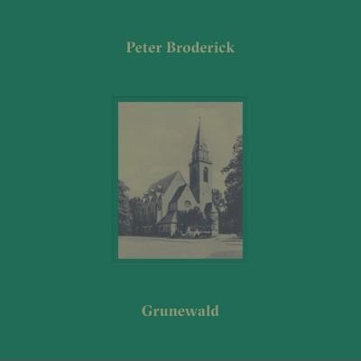 Broderick, Peter - Grunewald (LP)