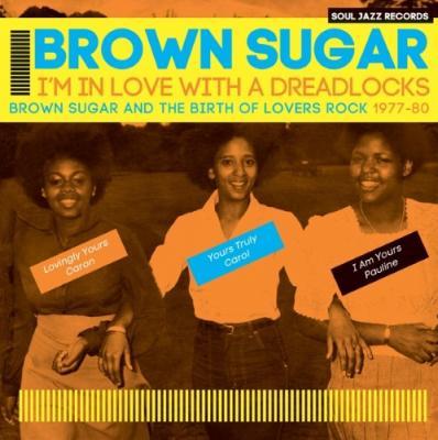 Brown Sugar - I'm In Love With a Dreadlocks (2LP)