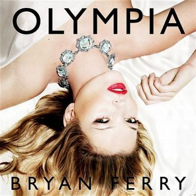 Ferry, Bryan - Olympia (cover)