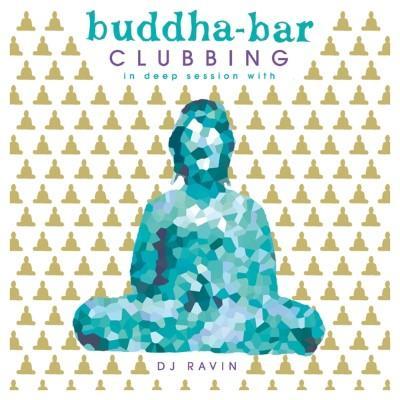 Buddha Bar Clubbing Vol. 2 (Mixed By DJ Ravin)