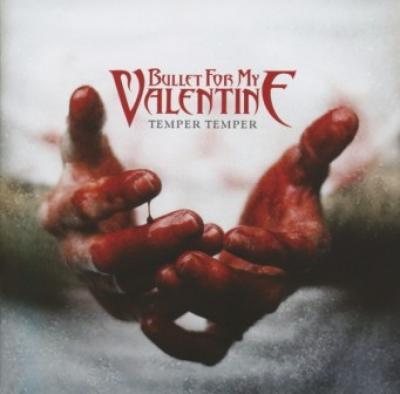Bullet For My Valentine - Temper Temper (Deluxe) (cover)