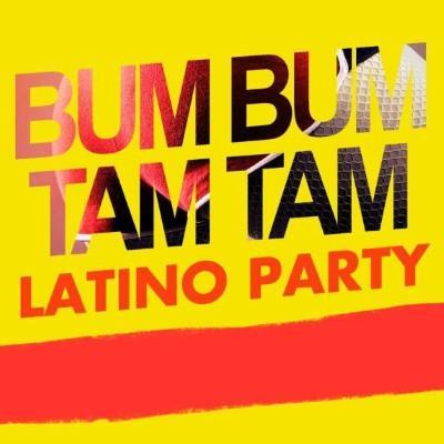 Bum Bum Tam Tam Latino Party (2CD)