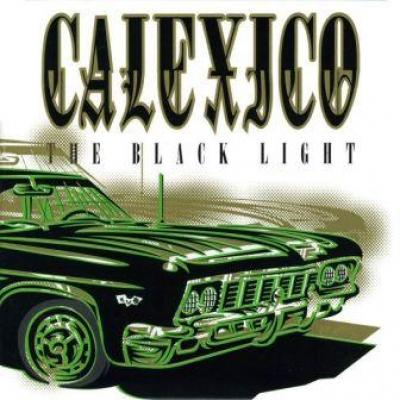 Calexico - Black Light (LP) (cover)