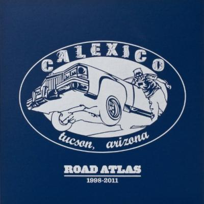Calexico - Road Atlas 1998-2011 (cover)