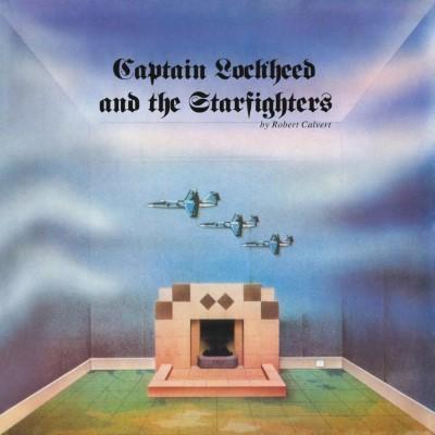 Calvert, Robert - Captain Lockheed and the Starfighters (LP)