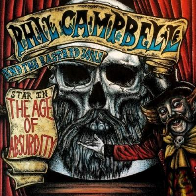 Campbell, Phil and the Bastard Sons - Age of Absurdity